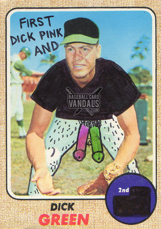 First Dick Pink And 2nd Dick Green Baseball Card Vandals