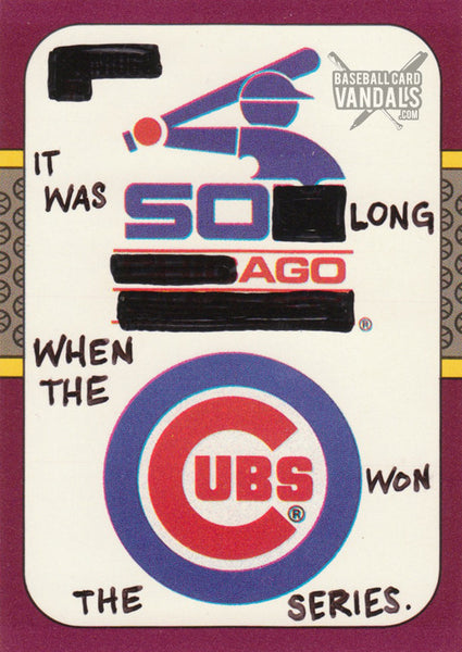 It Was So Long Ago When The Cubs Won the Series