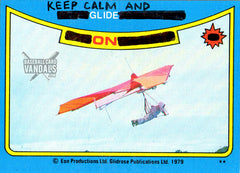 Keep Calm And Glide On