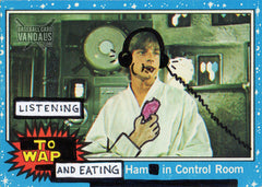 Listening To WAP And Eating Ham In Control Room