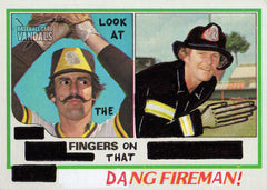 Look At The Fingers On That Dang Fireman!
