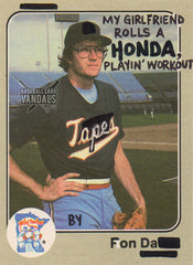 My Girlfriend Rolls A Honda, Playin' Workout Tapes By Fonda