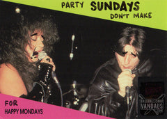 Party Sundays Don't Make For Happy Mondays