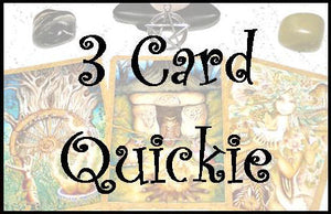 3 Card Quickie Reading