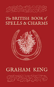 The British Book of Spells and Charms - Colour