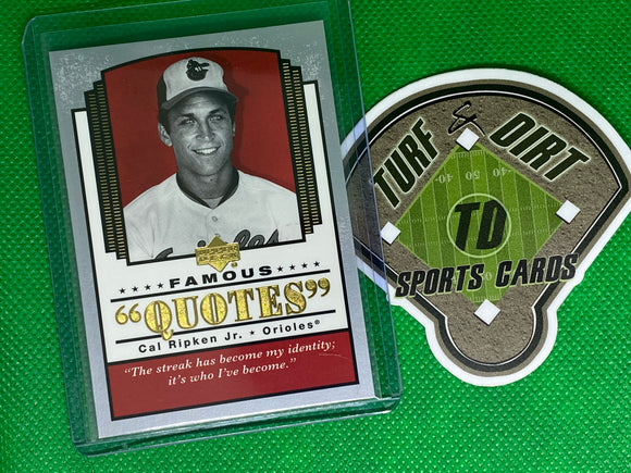 2004 Upper Deck Famous Quotes #5 Cal Ripken
