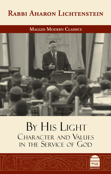 By His Light: Character and Values in the Service of God