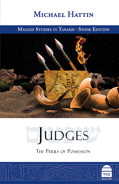 Judges: The Perils of Possession