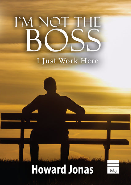 I'm Not the Boss, I Just Work Here