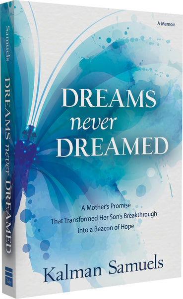 Dreams Never Dreamed
