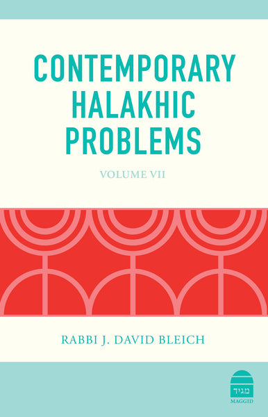 Contemporary Halakhic Problems