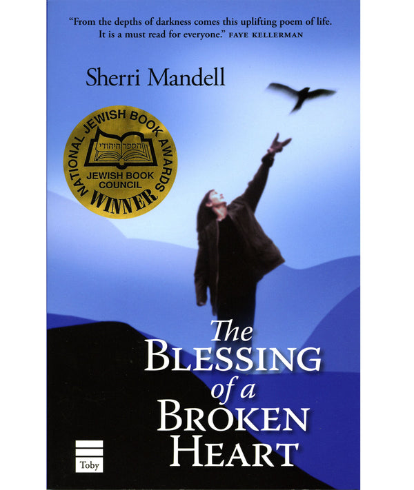 The Blessing of a Broken Heart