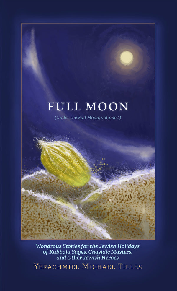 Festivals of the Full Moon: Volume 2
