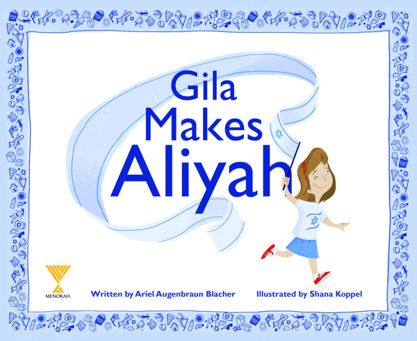 Gila Makes Aliyah