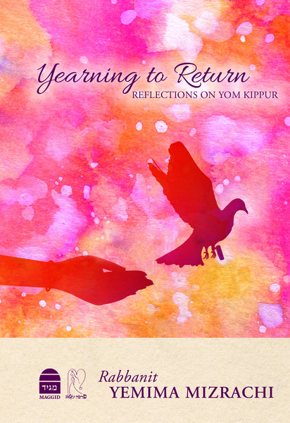 Yearning to Return: Reflections on Yom Kippur