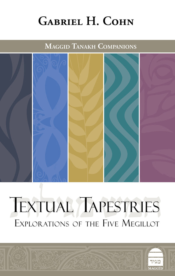 Textual Tapestries: Explorations of the Five Megillot