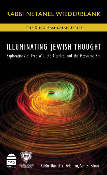 Illuminating Jewish Thought Vol II