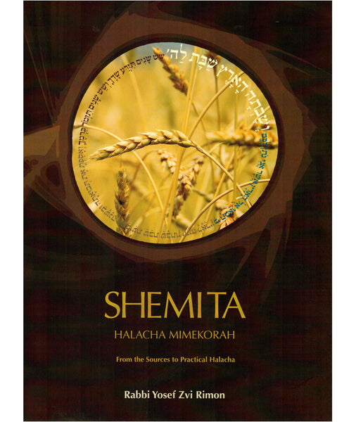 Shemita: From the Sources to Practical Halakha