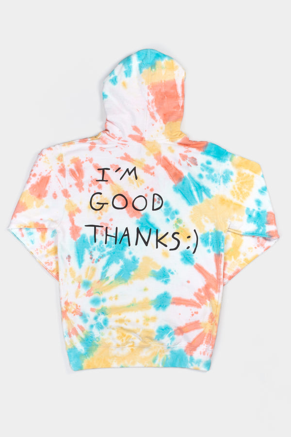 I'M GOOD THANKS TIE DYE HOODIE