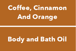 Cinnamom, Coffee, Cinnamom and Orange Oil