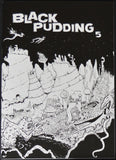 Black Pudding Issue 5