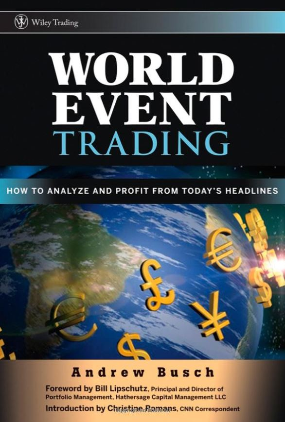 World Event Trading: How to Analyze and Profit from Today's Headlines-The Traders Library