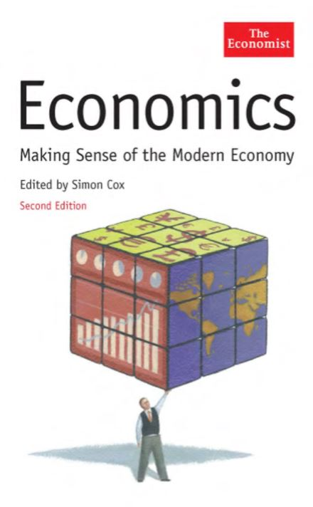 The Economist- Economics : Making Sense of the Modern Economy
