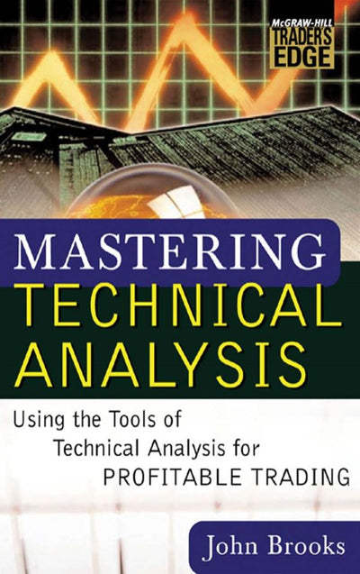 Mastering Technical Analysis: Using the Tools of Technical Analysis for Profitable Trading-EBook-The Traders Library