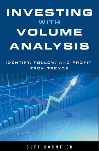 Investing with Volume Analysis: Identify, Follow, and Profit from Trends-EBook-The Traders Library