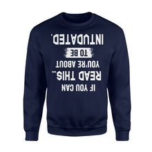 Load image into Gallery viewer, If You Can Read This You're About to be Intubated - Standard Fleece Sweatshirt Apparel S / Navy