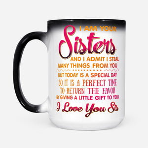Funny Sisterhood Graphic Mug Family Sister Gift For Birthday - Color Changing Mug Drinkware 15oz