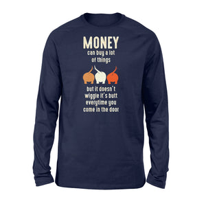 Money Can Buy A Lot Of Things Dog Lover - Standard Long Sleeve Apparel S / Navy