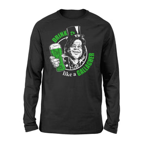 Drink Gallagher Irish St Patrick's Day - Standard Long Sleeve