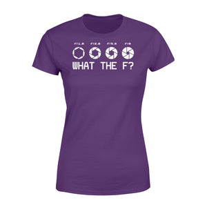 What The F Funny Camera Photographer - Standard Women's T-shirt Apparel XS / Purple