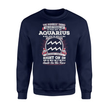 Load image into Gallery viewer, The Dumbest Thing You Can Possibly Do Is Piss Off An Aquarius Birthday - Standard Fleece Sweatshirt Apparel S / Navy