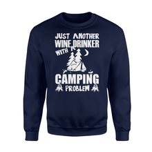 Load image into Gallery viewer, Just Another Wine Drinker Camping Problem Outdoor - Standard Fleece Sweatshirt Apparel S / Navy