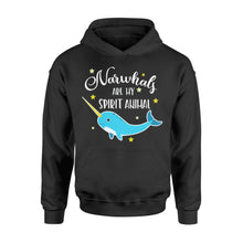 Load image into Gallery viewer, Narwhals Are My Spirit Animal - Standard Hoodie Apparel S / Black
