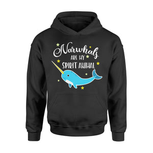 Narwhals Are My Spirit Animal - Standard Hoodie Apparel S / Black