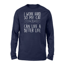 Load image into Gallery viewer, I Work Hard So My Cat Lovers - Standard Long Sleeve Apparel S / Navy