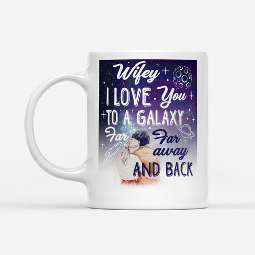 Love Wifey Quote Mug From Hubby Family Couple Slogan Themed Galaxy Graphic - White Mug Drinkware 11oz