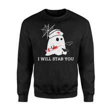 Load image into Gallery viewer, I Will Stab You Nurse Halloween - Standard Fleece Sweatshirt Apparel S / Black