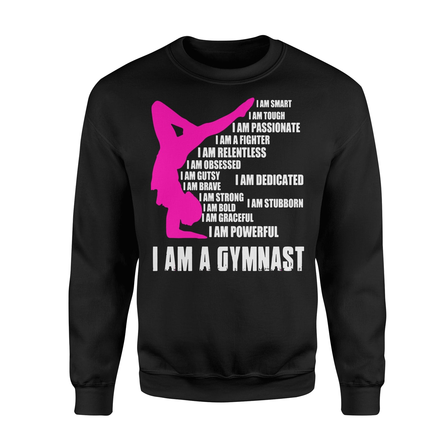 I Am A Gymnast Fitness - Standard Fleece Sweatshirt Apparel S / Black