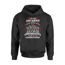 Load image into Gallery viewer, I'm An Aquarius I Was Born With My Heart On My Sleeve Birthday - Standard Hoodie Apparel S / Black