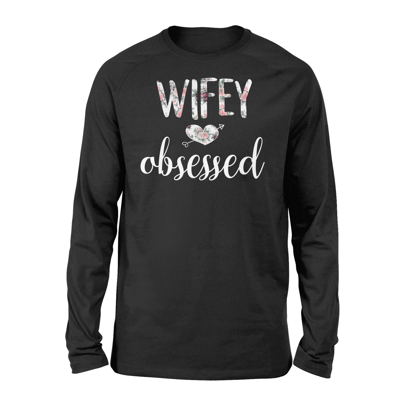 Wifey Obsessed Wife Husband Wedding - Standard Long Sleeve Apparel S / Black