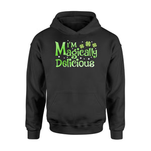 I'm Magically Delicious Irish Day - Standard Hoodie Apparel S / Black