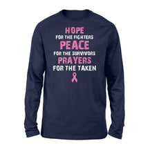 Load image into Gallery viewer, Fighters Peace For The Survivors Prayers For The Taken Cancer - Standard Long Sleeve