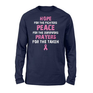 Fighters Peace For The Survivors Prayers For The Taken Cancer - Standard Long Sleeve