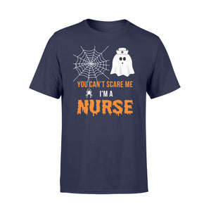 Nursing Halloween You Can't Scare Me I'm A Nurse - Standard T-shirt Apparel S / Navy