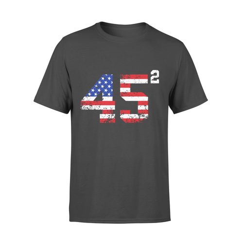 45 Squared President Trump 2020 election American - Standard T-shirt
