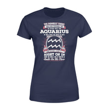 Load image into Gallery viewer, The Dumbest Thing You Can Possibly Do Is Piss Off An Aquarius Birthday - Standard Women's T-shirt Apparel XS / Navy
